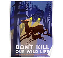 Vintage poster - Don't Kill Our Wildlife Poster