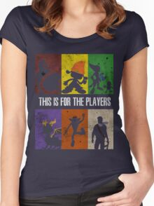 This is for the players Women's Fitted Scoop T-Shirt