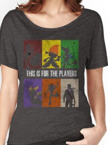 This is for the players Women's Relaxed Fit T-Shirt