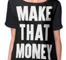 Make That Money Chiffon Top