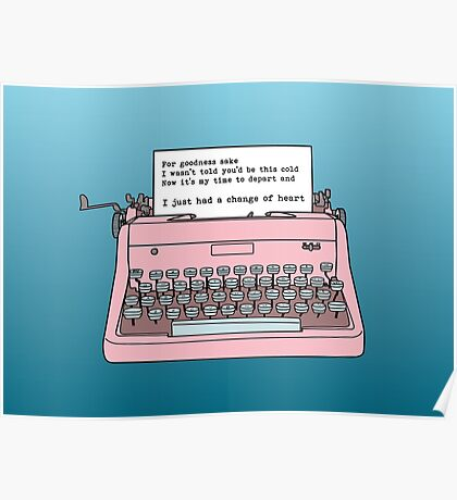 Typewriter - A Change of Heart Poster