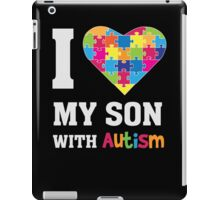 I Love My Son With Autism - Heart Puzzle - Awareness T Shirt iPad Case/Skin