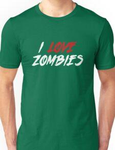 I Love Zombies Unisex T-Shirt