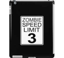 Zombie Speed Limit iPad Case/Skin