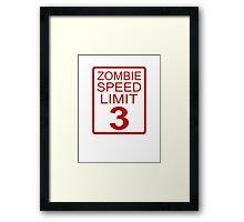 Zombie Speed Limit Framed Print