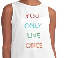 YOU ONLY LIVE ONCE Contrast Tank