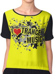 I Love Trance Music Chiffon Top