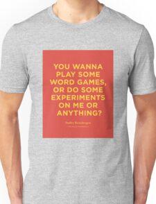 The Royal Tenenbaums   Dudley Heinsbergen Quote   Wes Anderson Unisex T-Shirt