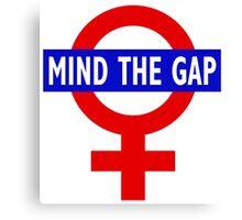 Mind the gender gap Canvas Print