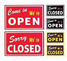 Open and Closed store signs. Come in or we are actually closed Photographic Print