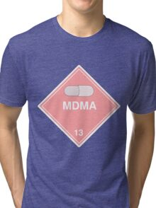 MDMA: Hazardous! Tri-blend T-Shirt