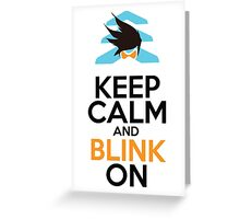 Keep Calm and Blink On Greeting Card