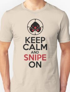 Keep Calm and Snipe On Unisex T-Shirt