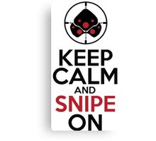 Keep Calm and Snipe On Canvas Print