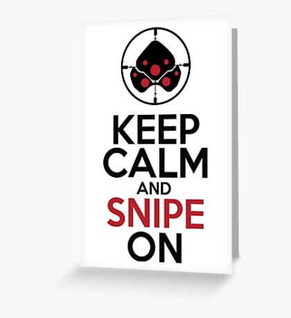 Keep Calm and Snipe On Greeting Card