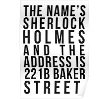 The Name's Sherlock Holmes....... Poster