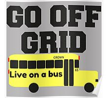 Go Off Grid Poster