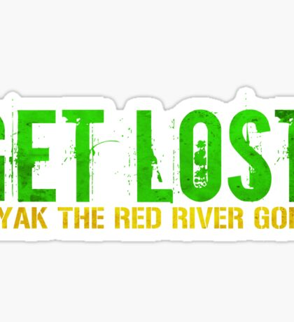 Get Lost! 1 Sticker