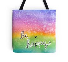 Be Happy Spectrum Tote Bag
