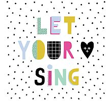Let your heart sing Photographic Print