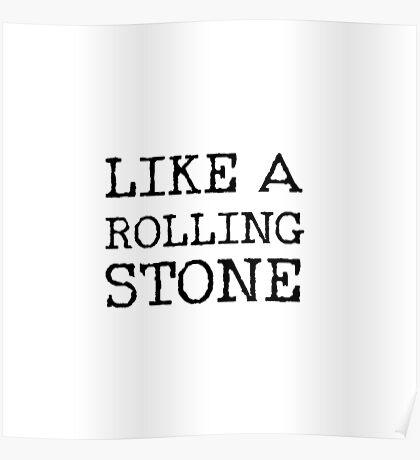 Like a Rolling Stone - Bob Dylan Lyrics shirt Poster