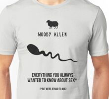 Everything You Always Wanted to Know About Sex Unisex T-Shirt