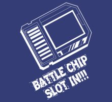 Battle Chip Slot-In!!! by Ryuuji