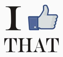 Facebook - I Like That by alawn1
