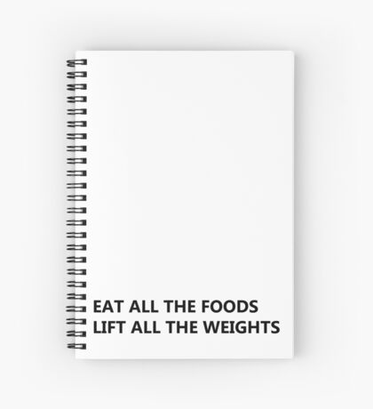 Eat and Lift Spiral Notebook