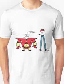 Get away from me, you dink. Unisex T-Shirt