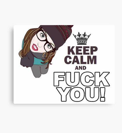 Keep Calm Theory - f**** Canvas Print