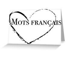 Mots Français Parody French Words Greeting Card