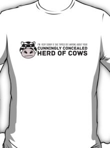 Cunningly Concealed Herd of Cows T-Shirt