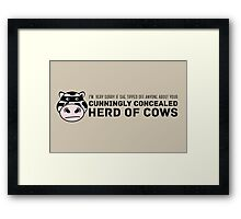 Cunningly Concealed Herd of Cows Framed Print
