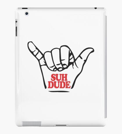 suh dude iPad Case/Skin