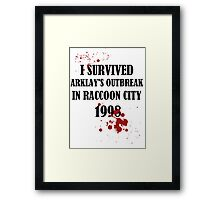 I SURVIVED ARKLAY'S OUTBREAK IN RACCOON CITY 1998 Framed Print