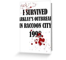 I SURVIVED ARKLAY'S OUTBREAK IN RACCOON CITY 1998 Greeting Card