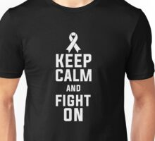 Keep Calm And Fight On Cancer Victims Support T-Shirt Unisex T-Shirt