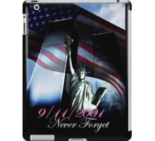 9/11 Never forget iPad Case/Skin