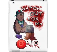 Watch out for my B air  iPad Case/Skin