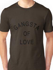 Gangsta Of Love - Black Color Unisex T-Shirt