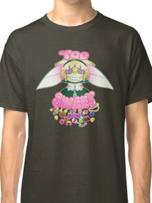 Too Sweet - Original Design Classic T-Shirt
