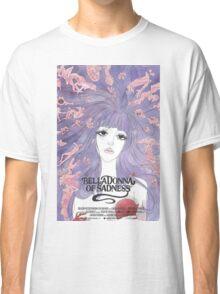 BellaDonna of Sadness Classic T-Shirt