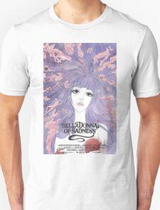 BellaDonna of Sadness Unisex T-Shirt