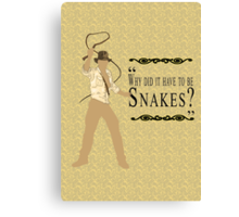 Indiana Jones- Snakes Canvas Print