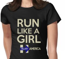 Run Like a Girl - Hillary America Womens Fitted T-Shirt