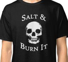 Salt & Burn It - Dark Classic T-Shirt