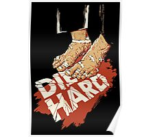 Die Hard .. Suicide Isn't A Way Out ! Poster