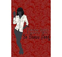 Mia Wallace- So Dance Good Photographic Print
