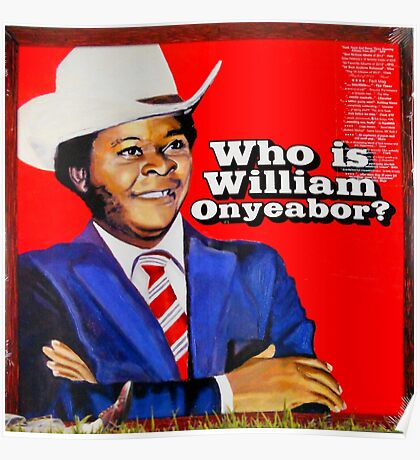 Who is William Onyeabor? Poster